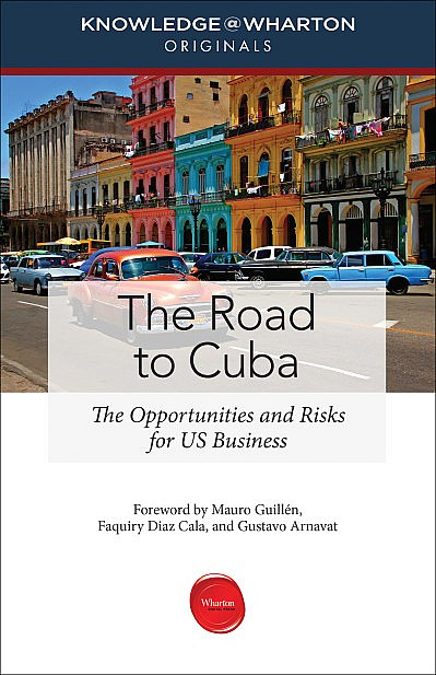 http://www.knowledgeatwharton.com/books/library/road-to-cuba/?utm_source=LeadershipDigest&utm_medium=email&utm_campaign=road-to-cuba